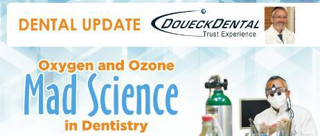 Oxygen and Ozone in Dentistry