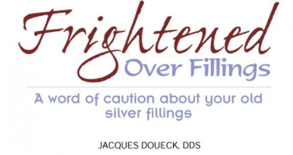 A Warning About Silver Fillings