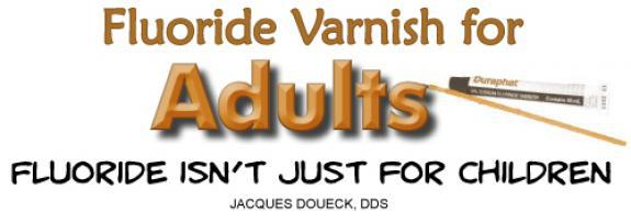 Fluoride Varnish for Adults